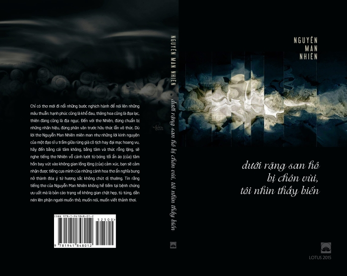 """Bìa tác phẩm thơ """"Dưới Rặng San Hô, Tôi Nhìn Thấy Biển"""" cuả nhà thơ Nguyễn Man Nhiên, Lotus xuất bản lần thứ nhất tại Hoa Kỳ, 2015 - (hình: Uyên Nguyên)"""